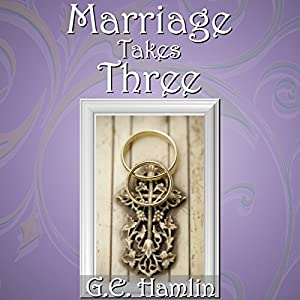 Marriage Takes Three Audiobook