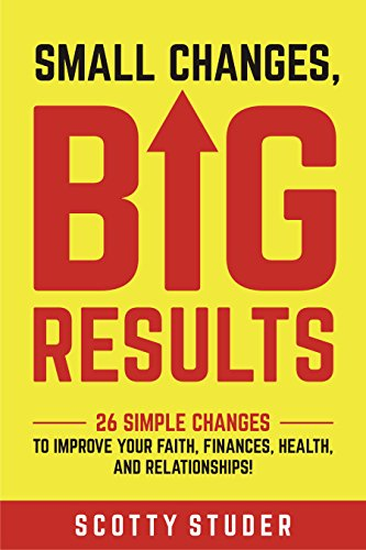Small Changes, Big Results by Scotty Studer ebook deal
