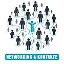 Networking und Kontakte: Erfolgreich wird man immer mit und vor allem durch andere. Hörbuch von Calvin Hollywood Gesprochen von: Calvin Hollywood