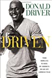 img - for Driven: From Homeless to Hero, My Journeys On and Off Lambeau Field book / textbook / text book