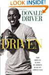 Driven: From Homeless to Hero, My Jou...