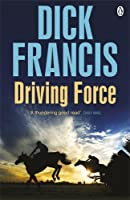 Driving Force (Francis Thriller)