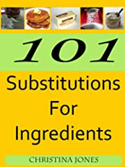 101 Substitutions for Ingredients