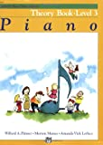 Alfred's Basic Piano Theory Book: Level 3 (Alfred's Basic Piano Library)