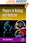 Physics in Biology and Medicine (Comp...