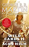 Wild Cards II: Aces High: Wild Cards Series, Book 2