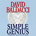Simple Genius Audiobook by David Baldacci Narrated by Scott Brick