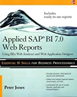Applied SAP BI 7.0 Web Reports Front Cover