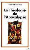 La théologie de l'Apocalypse (French Edition) (2204081205) by Richard Bauckham