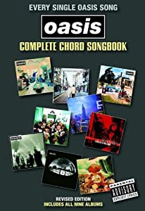 Oasis Complete Chord Songbook