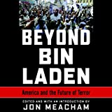 img - for Beyond Bin Laden: America and the Future of Terror book / textbook / text book