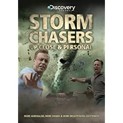 Storm Chasers: Up Close And Personal