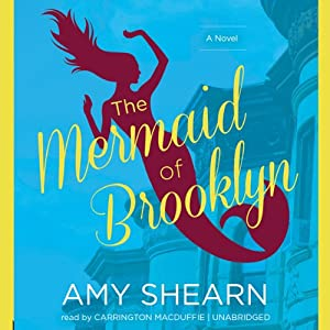 The Mermaid of Brooklyn | [Amy Shearn]