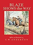 Blaze Shows the Way (Billy and Blaze Books)