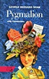 Pygmalion: A Romance in Five Acts (With Connections) (003053299X) by George Bernard Shaw