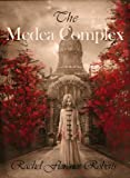 img - for The Medea Complex book / textbook / text book
