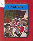 Make Way (McGraw-Hill Reading, Level D)