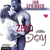 Zero to Sexy: Kidnap Fantasies, Book 3   [Jan Springer]