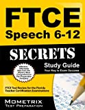 FTCE Speech 6-12 Secrets