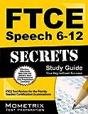 FTCE Speech 6-12 Secrets