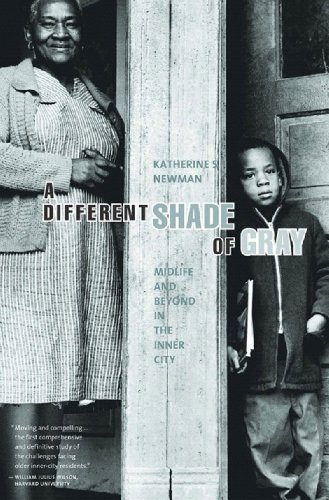 A Different Shade of Gray: Midlife And Beyond in the Inner City