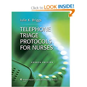 Telephone Triage Protocols for Nurses Julie K. Briggs