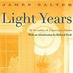 Light Years   James Salter
