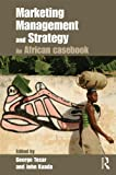 img - for Marketing Management and Strategy: An African Casebook book / textbook / text book