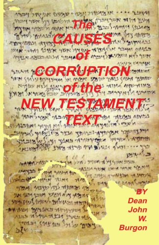 Causes of Corruption of the New Testament Text (Dean Burgon compare prices)