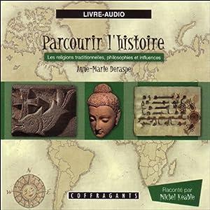 Les religions traditionnelles, philosophies et influences (Parcourir l'histoire 5)   Livre audio