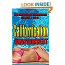 Californication unautorisiert - Staffel 1 - 3. Der inoffizielle Serienguide (Volume 1) (German Edition)