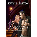 Devin (The Grant Brothers Series Book 2) ~ Kathi Barton