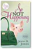 So Not Happening (The Charmed Life)