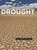 img - for Drought: Past Problems and Future Scenarios book / textbook / text book