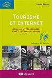 echange, troc Claude BOUMAL, Préface de : Guy RAFFOUR - Tourisme et Internet: Nouvelles Technologies Dans l'Univers du Voyage