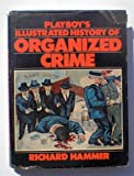Playboys illustrated history of organized crime