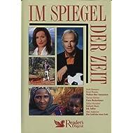 Im Spiegel der Zeit. Sueli Menezes und Bruni Prasske: Wolken über Amazonien. Torsten Körner: Franz Beckenbauer...