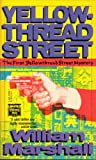 Yellowthread Street (0445405481) by Marshall, William Leonard
