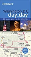 Frommer's Washington D.C. Day by Day (Frommer's Day by Day - Pocket)