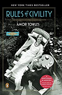 Rules Of Civility: A Novel by Amor Towles ebook deal