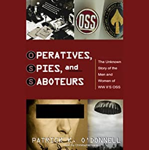 Operatives, Spies, and Saboteurs Audiobook