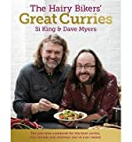 [ The Hairy Bikers' Great Curries ] [ THE HAIRY BIKERS' GREAT CURRIES ] BY King, Si ( AUTHOR ) Feb-28-2013 HardCover Si King