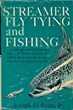 img - for Streamer Fly Tying & Fishing 1ST Edition book / textbook / text book