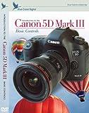 Blue Crane Digital Introduction to the Canon 5D Mark III: Basic Controls (zBC143)