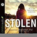 Stolen: The True Story of a Sex Trafficking Survivor Audiobook by Katariina Rosenblatt, Cecil Murphey Narrated by Kirsten Potter