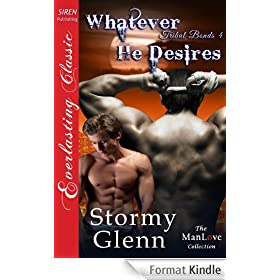 Whatever He Desires [Tribal Bonds 4] (Siren Publishing Everlasting Classic ManLove)