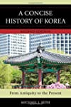 A Concise History of Korea: From Anti...