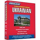 Ukrainian, Conversational: Learn to Speak and Understand Ukrainian with Pimsleur Language Programs