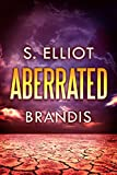 Aberrated (The Tunnel Trilogy Book 3)