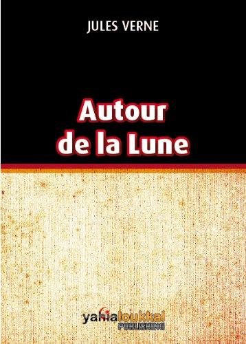 Jules Verne - Autour de la lune (illustré)